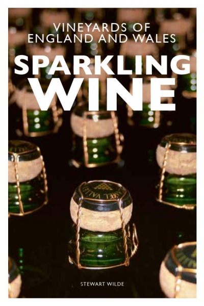 Sparkling Wine. The Vineyards of England and Wales